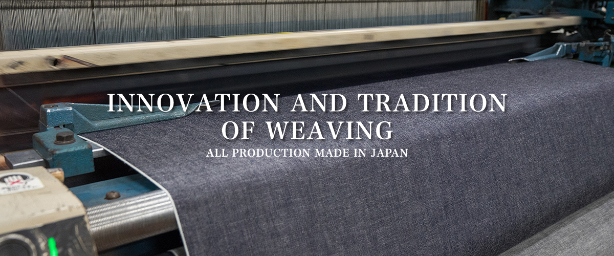 INNOVATION AND TRADITION OF WEAVING